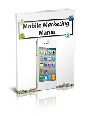 Product picture Mobile Marketing Mania Guide