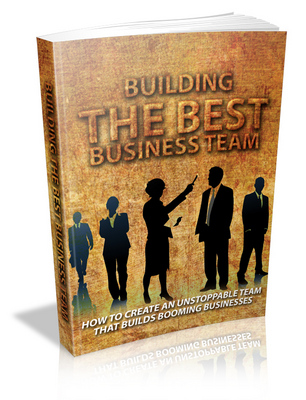 Product picture How Building The Best Business Team